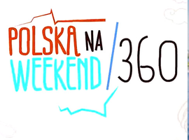Polska na weekend 360°